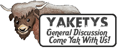 Yaketys General Discussion Forum